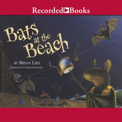 Bats at the Beach by Brian Lies audiobook