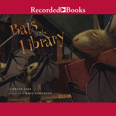 Bats at the Library by Brian Lies audiobook