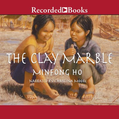 The Clay Marble by Minfong Ho audiobook