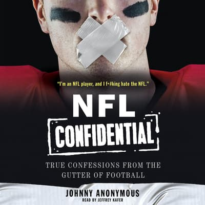 NFL Confidential by Johnny Anonymous audiobook