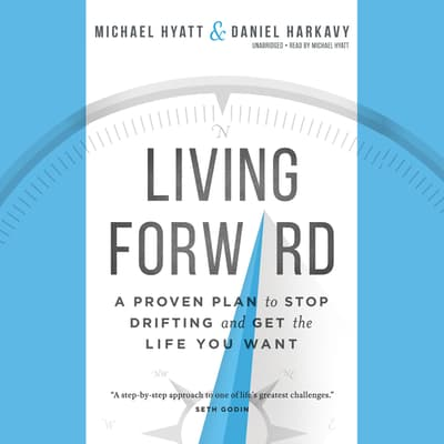 Living Forward by Michael Hyatt audiobook