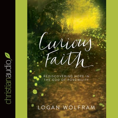 Curious Faith by Logan Wolfram audiobook