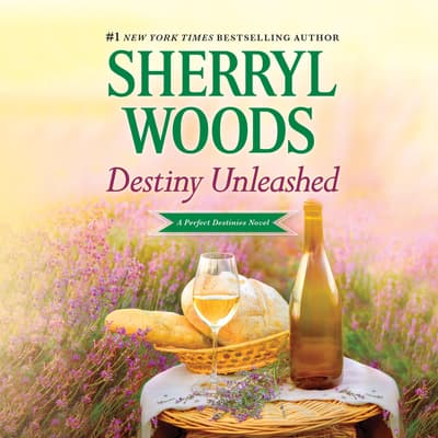 Destiny Unleashed by Sherryl Woods audiobook