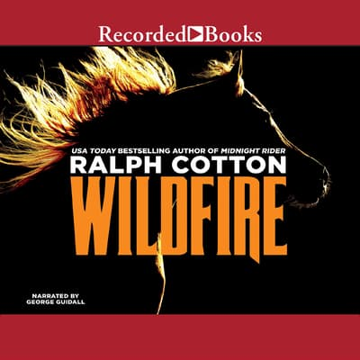Wildfire by Ralph Cotton audiobook