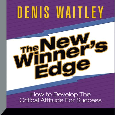 The New Winner's Edge by Denis Waitley audiobook