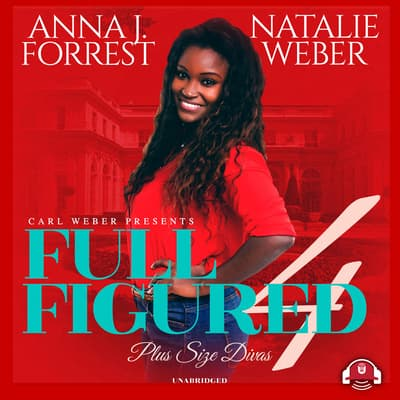 Full Figured 4 by Anna J. audiobook
