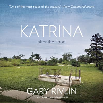Katrina by Gary Rivlin audiobook