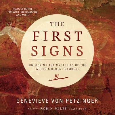 The First Signs by Genevieve von Petzinger audiobook