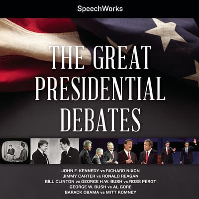 The Great Presidential Debates by SpeechWorks audiobook