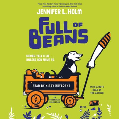 Full of Beans by Jennifer L. Holm audiobook
