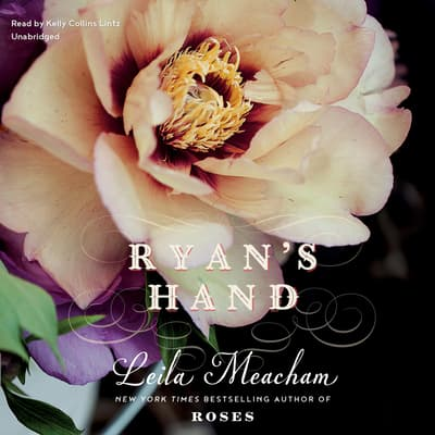 Ryan's Hand by Leila Meacham audiobook