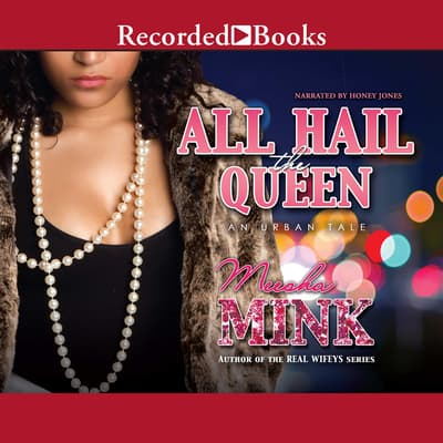 All Hail the Queen by Meesha Mink audiobook