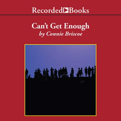 Can't Get Enough by Connie Briscoe audiobook