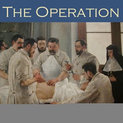 The Operation by Violet Hunt audiobook