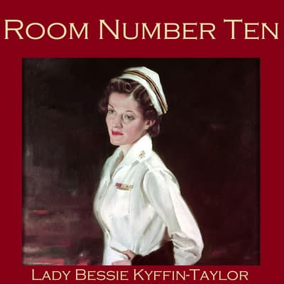 Room Number Ten by Bessie Kyffin-Taylor audiobook