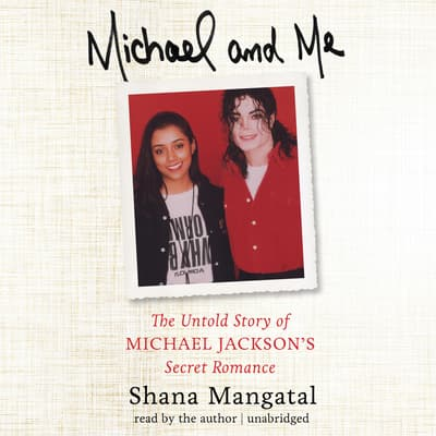 Michael and Me by Shana Mangatal audiobook