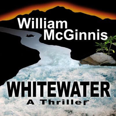 Whitewater by William McGinnis audiobook