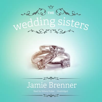 The Wedding Sisters by Jamie Brenner audiobook