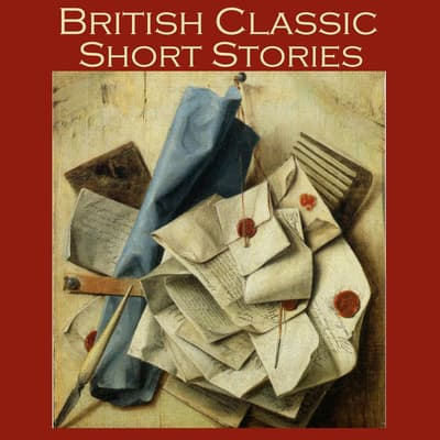British Classic Short Stories by various authors audiobook