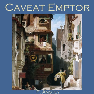 Caveat Emptor by F. Anstey audiobook