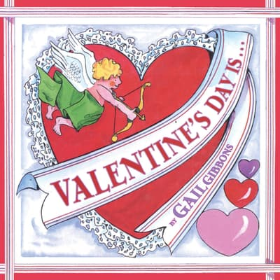 Valentine's Day Is... by Gail Gibbons audiobook