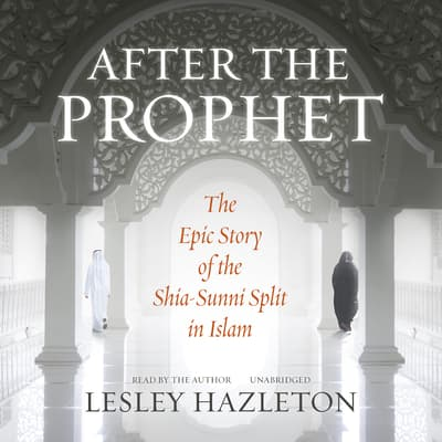 After the Prophet by Lesley Hazleton audiobook