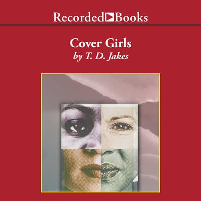 Cover Girls by T. D. Jakes audiobook