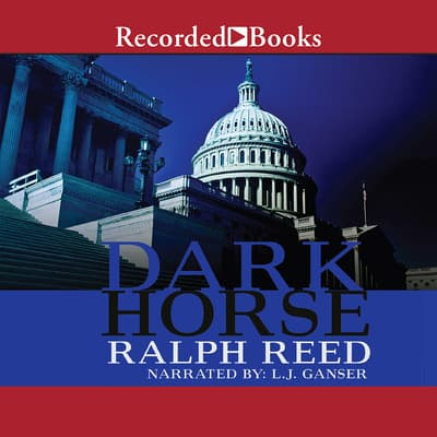 Dark Horse by Ralph Reed audiobook