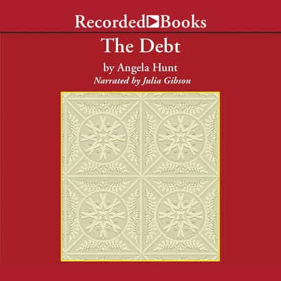 The Debt by Angela Hunt audiobook