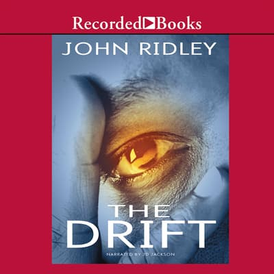 The Drift by John Ridley audiobook