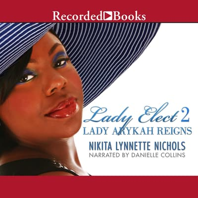 Lady Arykah Reigns by Nikita Lynnette Nichols audiobook