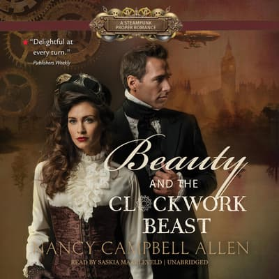 Beauty and the Clockwork Beast by Nancy Campbell Allen audiobook