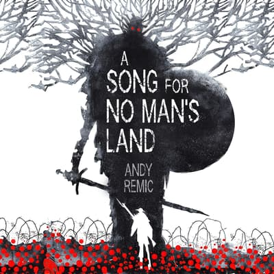 A Song for No Man's Land by Andy Remic audiobook