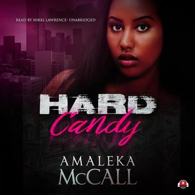 Hard Candy by Amaleka McCall audiobook