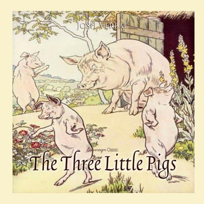 The Three Little Pigs by Josh Verbae audiobook