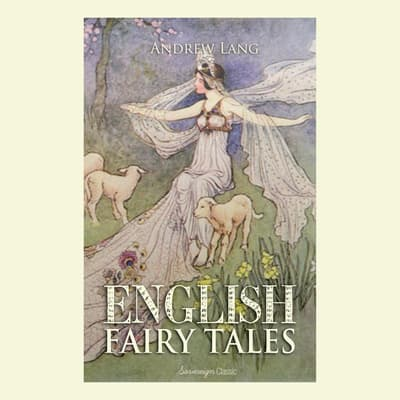 English Fairy Tales Volume 1 by Andrew Lang audiobook