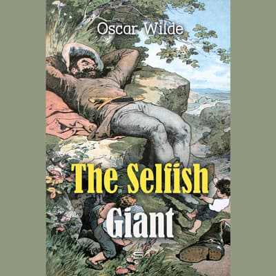 The Selfish Giant by Oscar Wilde audiobook