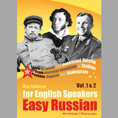 Easy Russian for English Speakers: Learn to Speak and Understand Russian by Max Bollinger audiobook