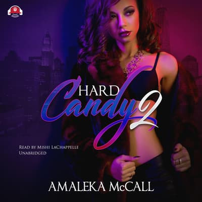 Hard Candy 2 by Amaleka McCall audiobook