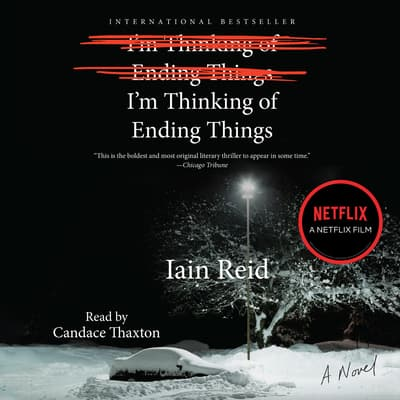I'm Thinking of Ending Things by Iain Reid audiobook