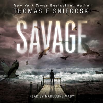 Savage by Thomas E. Sniegoski audiobook