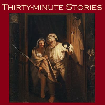 Thirty-Minute Stories by various authors audiobook