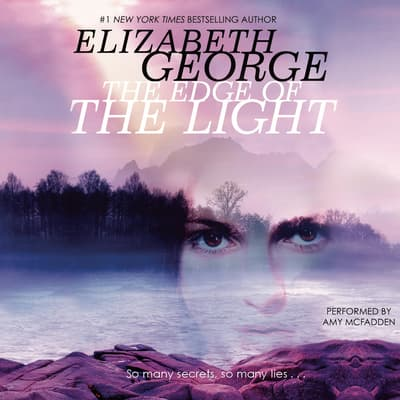 The Edge of the Light by Elizabeth George audiobook