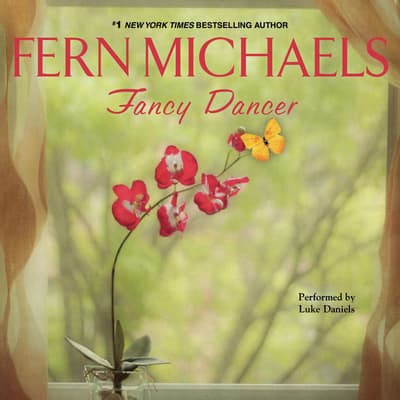 Fancy Dancer by Fern Michaels audiobook