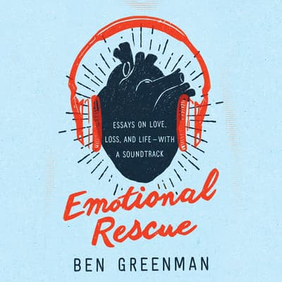 Emotional Rescue by Ben Greenman audiobook