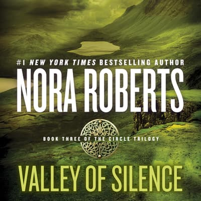 Valley of Silence by Nora Roberts audiobook
