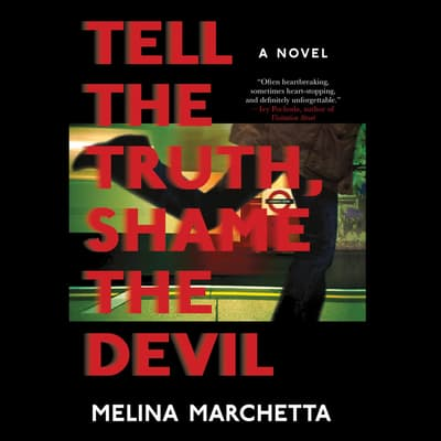 Tell the Truth, Shame the Devil by Melina Marchetta audiobook