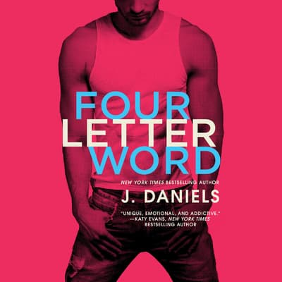 Four Letter Word by J. Daniels audiobook