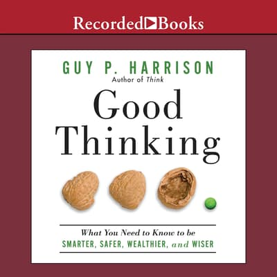 Good Thinking by Guy P. Harrison audiobook