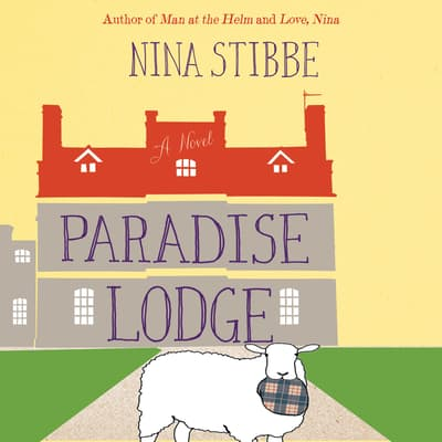 Paradise Lodge by Nina Stibbe audiobook